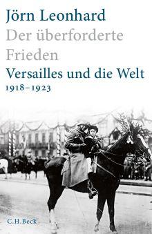 Vortrag: Der überforderte Frieden. Versailles und die Welt 1918-1923