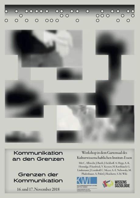 Plakat: Kommunikation an den Grenzen und Grenzen der Kommunikation