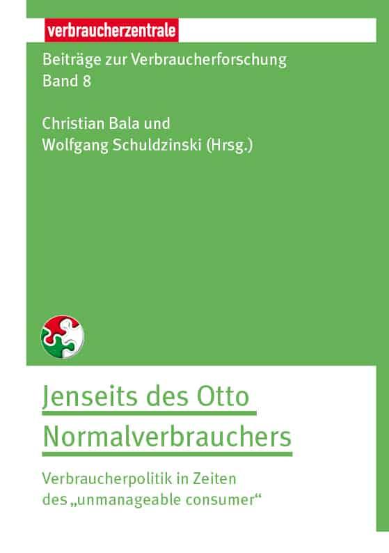 Beiträge zur Verbraucherforschung: Jenseits des Otto Normalverbrauchers