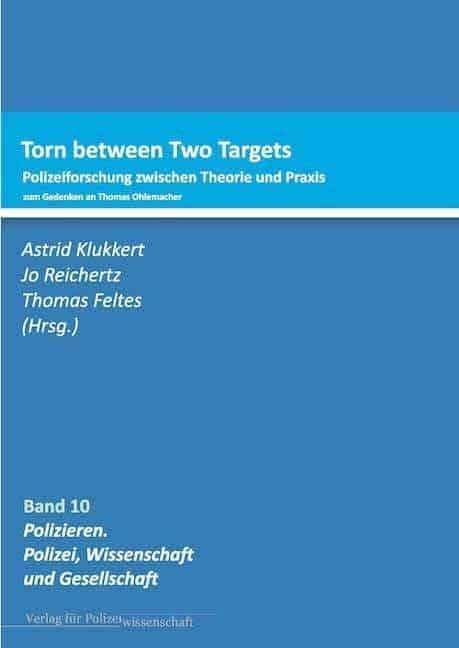 Torn between Two Targets : Polizeiforschung zwischen Theorie und Praxis