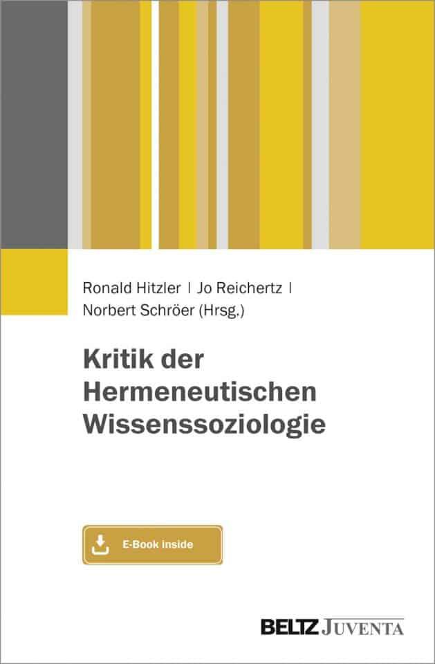 Kritik der Hermeneutischen Wissenssoziologie
