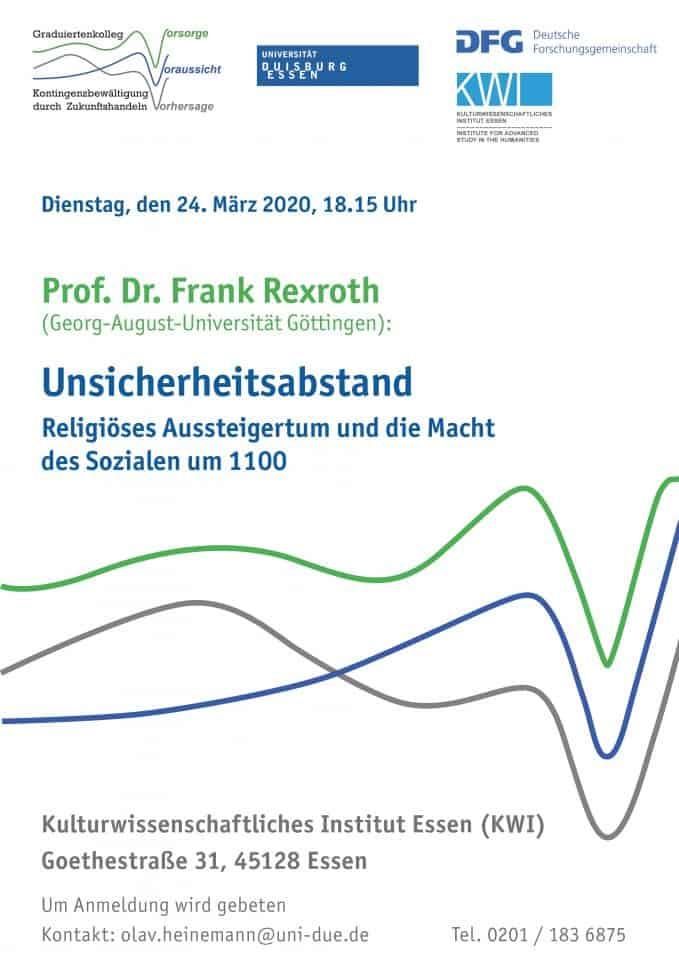 Entfällt: Vortrag: Unsicherheitsabstand: Religiöses Aussteigertum und die Macht des Sozialen um 1100