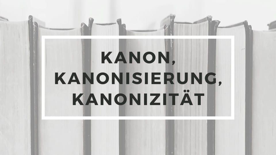 KWI-Blog: Abschluss der Reihe zum Thema Kanon