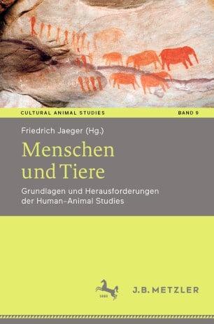 """Human-Animal Studies: Neuer Sammelband """"Menschen und Tiere"""""""