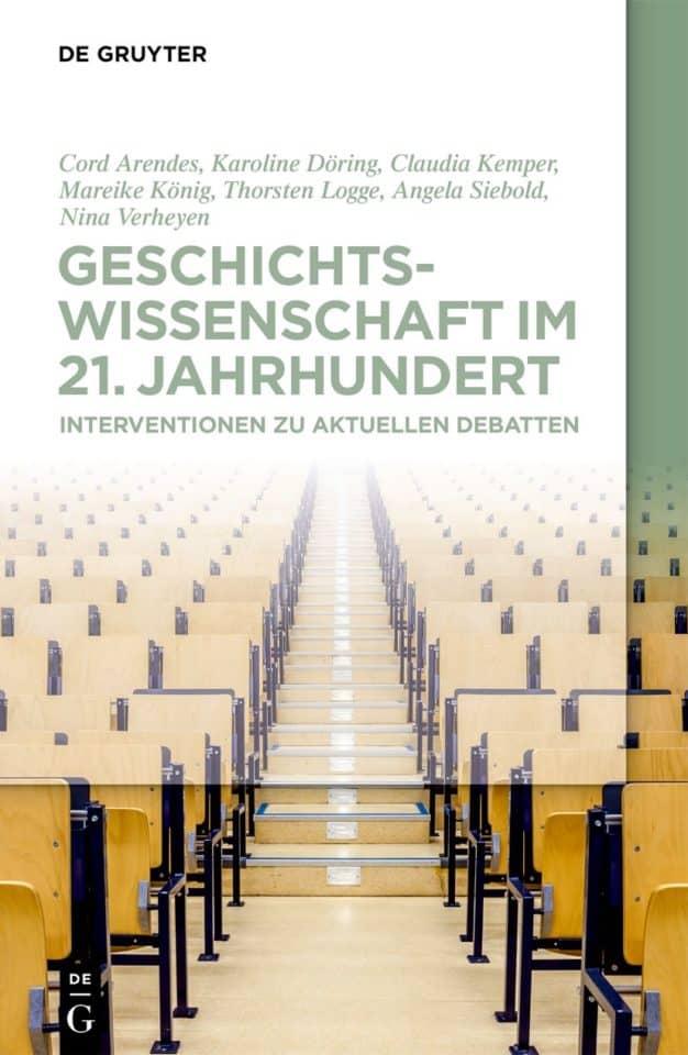 """""""Geschichtswissenschaft im 21. Jahrhundert"""": Nina Verheyen über 'Fachsachbücher'"""