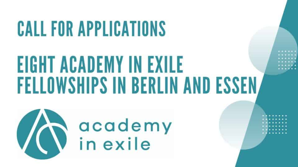 CfA: Eight Academy in Exile Fellowships in Berlin and Essen