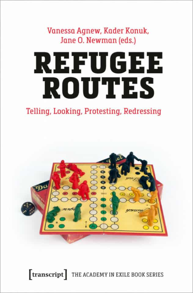 New Academy in Exile Book  – Refugee Routes: Telling, Looking, Protesting, Redressing