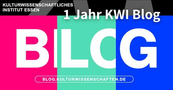 1 Jahr KWI-Blog